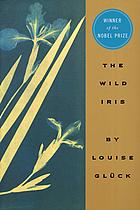 The wild iris