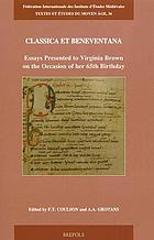 Classica et beneventana : essays presented to Virginia Brown on the occasion of her 65th birthday