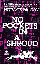 No pockets in a shroud a novel