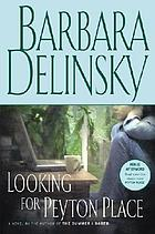 Looking for Peyton Place : a novel