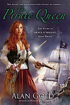 The pirate queen : the story of Grace O'Malley, Irish pirate