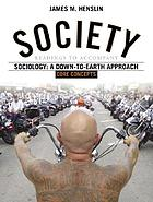 Society : readings to accompany Sociology : a down-to-earth approach, core concepts