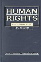 Human rights : new perspectives, new realities