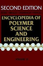 Encyclopedia of polymer science and engineering