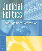 Judicial politics : readings from Judicature