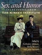 Sex and humor : selections from the Kinsey Institute