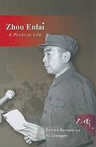 Zhou Enlai : a political life