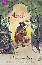 Macbeth : a Shakespeare story
