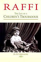 Raffi : the life of a children's troubadour