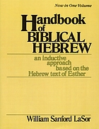 Handbook of Biblical Hebrew : an inductive approach based on the Hebrew text of Esther