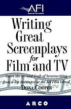 Writing great screenplays for film and TV