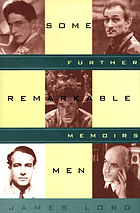 Some remarkable men : further memoirs