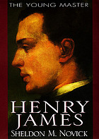 Henry James : the young masterThe young master