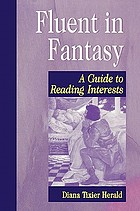 Fluent in fantasy : a guide to reading interests
