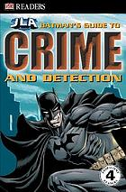 JLA Batman's guide to crime and detection