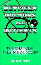 Between doctors and patients : the changing balance of power