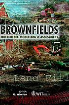 Brownfields : multimedia modelling and assessment