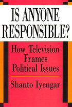 Is anyone responsible? : how television frames political issues