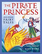 The pirate princess : and other fairy tales