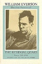 The residual years : poems 1934-1948 : the pre-Catholic poetry of Brother Antoninus