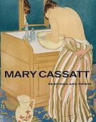 Mary Cassatt : paintings and prints