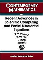 Recent advances in scientific computing and partial differential equations : international conference on the occasion of Stanley Osher's 60th birth day, December 12-15, 2002, Hong Kong Baptist University, Hong KongRecent advances in scientific computing and partial differential equations international conference on the occasion of Stanley Osher's 60th birthday, December 12-15, 2002, Hong Kong Baptist University, Hong KongRecent advances in scientific computing and partial differential equations : international conference on the occasion of Stanley Osher's 60th birth day