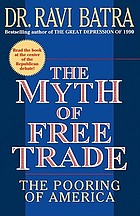 The myth of free trade : the pooring of America