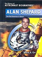 Alan Shepard : the first American in space