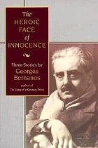 The heroic face of innocence : three stories