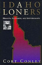 Idaho loners : hermits, solitaries, and individualists