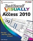 Teach yourself vissually Access 2010