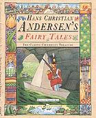 Hans Christian Andersen's fairy tales : the classic children's treasury