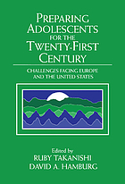 Preparing adolescents for the twenty-first century : challenges facing Europe and the United States