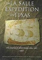 The La Salle Expedition on the Mississippi River : a lost manuscript of Nicolas de La Salle, 1682