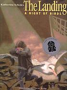 The landing : a night of birds