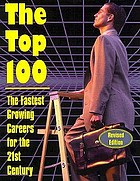 The top 100 : the fastest-growing careers for the 21st century