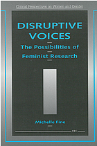 Disruptive voices : the possibilities of feminist research