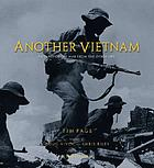 Another Vietnam : pictures of the war from the other side