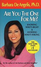 Are you the one for me? : knowing who's right & avoiding who's wrong