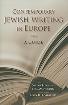 Contemporary Jewish writing in Europe a guide