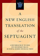 A new English translation of the Septuagint and the other Greek translations traditionally included under that title