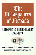 The newspapers of Nevada, 1858-1958; a history and bibliography