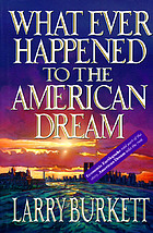 What ever happened to the American dream