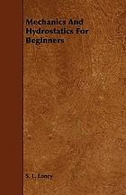 Mechanics and hydrostatics for beginners
