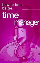 How to be a better time manager