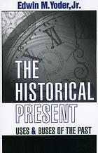The historical present : uses and abuses of the past