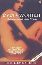 Everywoman : a gynaecological guide for life