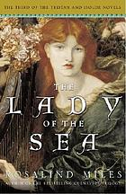 The lady of the sea : the third of the Tristan and Isolde novels