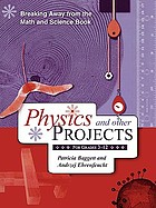 Breaking away from the math and science book : physics and other projects for grades 3-12