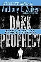 Dark prophecy : a Level 26 thriller featuring Steve Dark